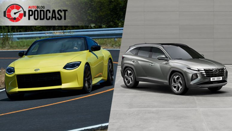 Autoblog Podcast #645: Nissan Z Proto and 2022 Hyundai Tucson revealed