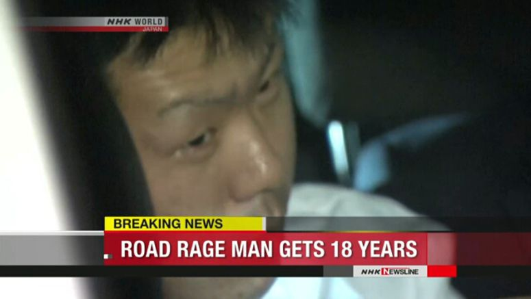 Road rage driver gets 18 years