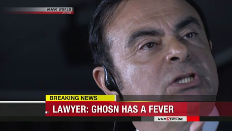Ex-Nissan head Ghosn develops high fever