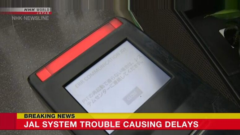 JAL system trouble causing domestic flight delays