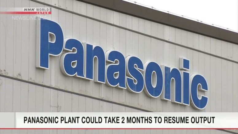 Panasonic plant may take 2 months to resume output