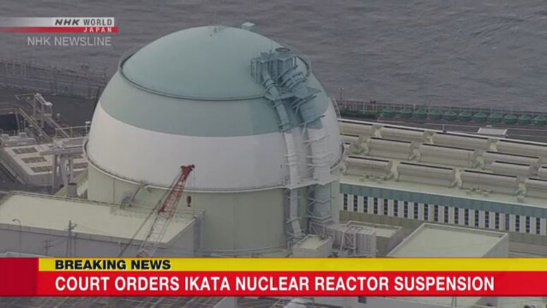 Court orders suspension of Ikata nuclear reactor