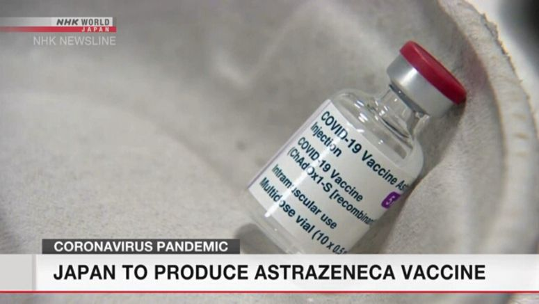AstraZeneca vaccine to be produced in Japan