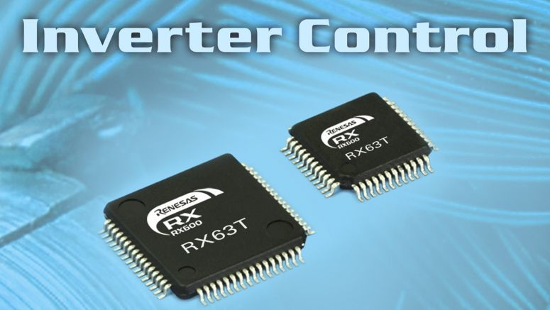 Renesas Announces New 32-Bit RX63T MCUs for Single Motor and Inverter Control Applications