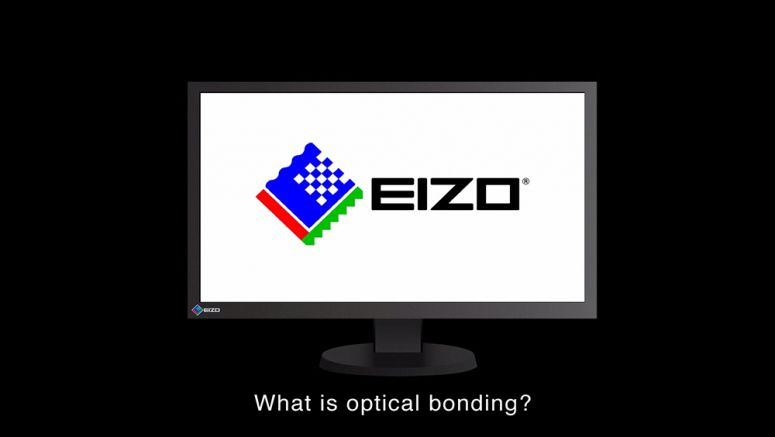 VIDEO : EIZO Optical Bonding