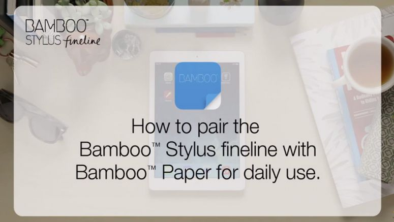 VIDEO : How to Pair the Wacom Bamboo Stylus fineline with Bamboo Paper for Daily Use