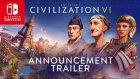 Civilization VI For Nintendo Switch Trailer Released