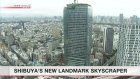 Reach for the sky: Shibuya gets tallest building