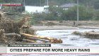 Cities prepare for more heavy rains