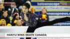 Hanyu wins Skate Canada with personal best score