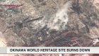 Okinawa World Heritage site burns down
