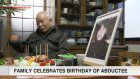Family celebrates abductee's 60th birthday