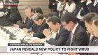 Japan decides on basic policy against virus