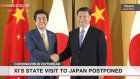 Xi's state visit to Japan postponed