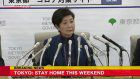Tokyo Governor calls on residents not to go out