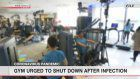 Sports gym ignores closure request, user infected