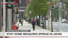 Stay home measures spread in Japan