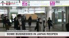 Some businesses in Japan reopen