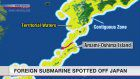 Foreign submarine seen in Japan's contiguous zone
