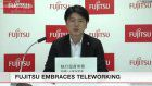 Fujitsu initiates teleworking for 80,000 employees