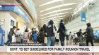 Govt. to set guidelines for family reunion travel