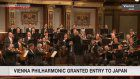 Vienna Philharmonic granted special entry to Japan