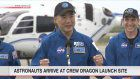 Astronauts arrive at Crew Dragon launch site