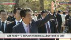 Abe: Ready to explain funding allegations in Diet